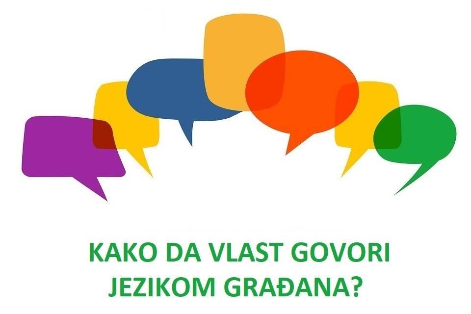 Tribina:Kako da vlast govori jezikom građana